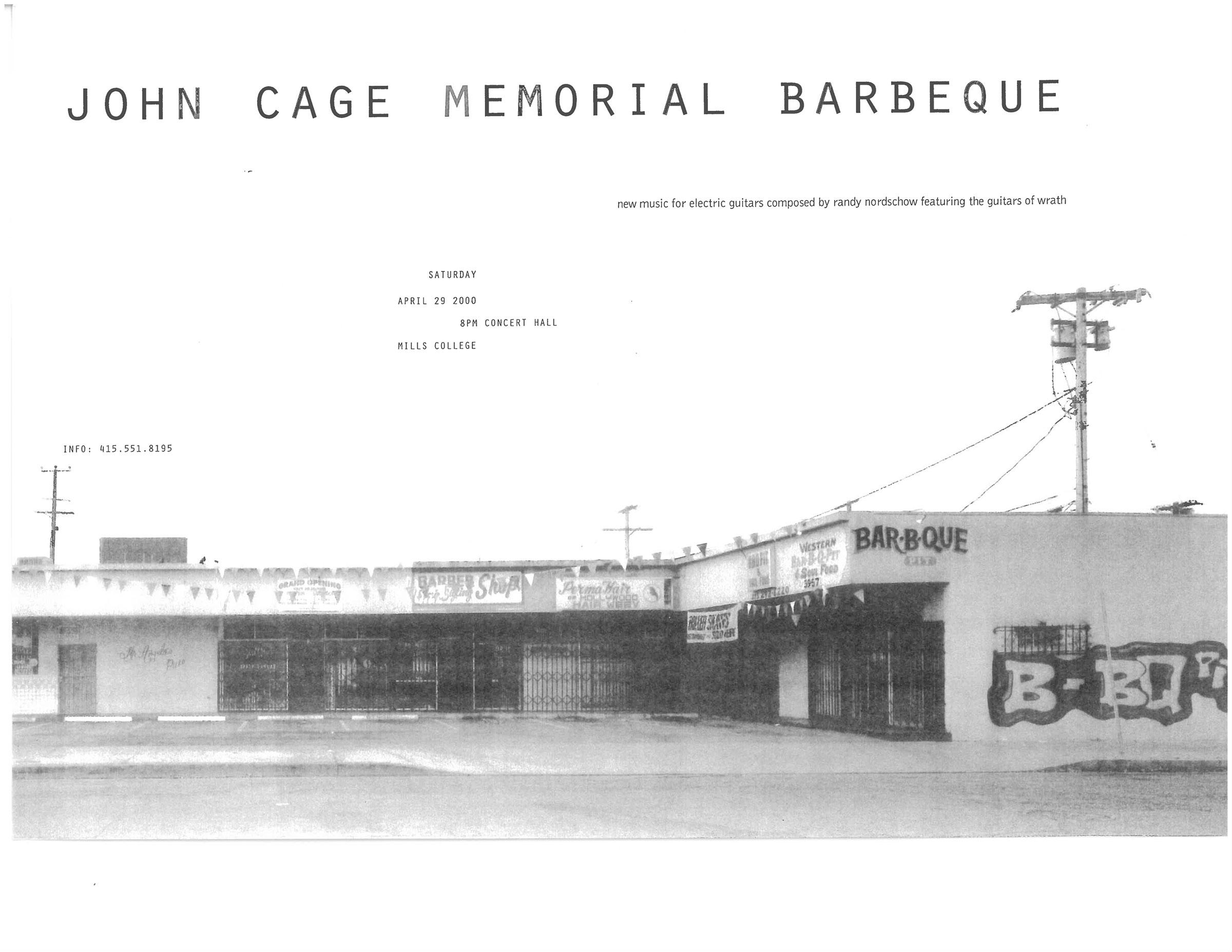 John Cage Memorial Barbecue